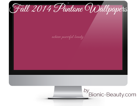 Powerful Beauty Fall 2014 Pantone Wallpaper Series by Bionic Beauty